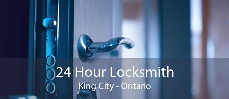 24 Hour Locksmith King City - Ontario