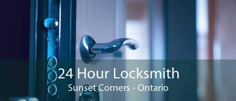 24 Hour Locksmith Sunset Corners - Ontario