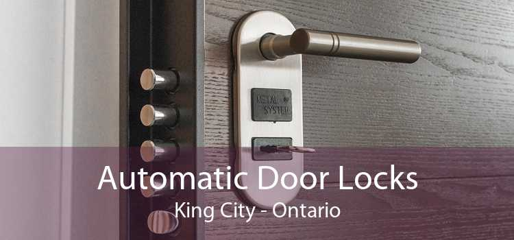 Automatic Door Locks King City - Ontario