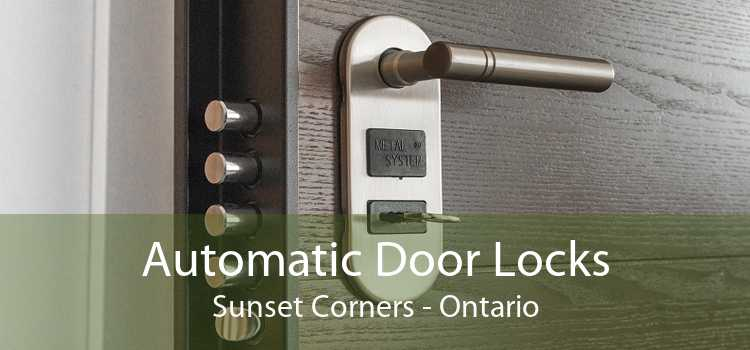Automatic Door Locks Sunset Corners - Ontario
