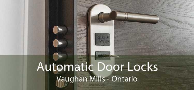 Automatic Door Locks Vaughan Mills - Ontario