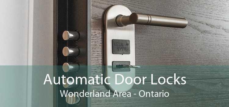 Automatic Door Locks Wonderland Area - Ontario