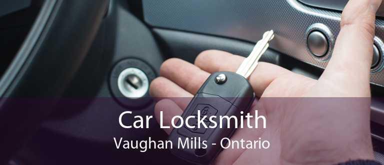 Car Locksmith Vaughan Mills - Ontario