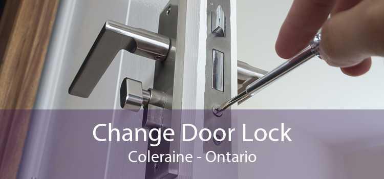 Change Door Lock Coleraine - Ontario
