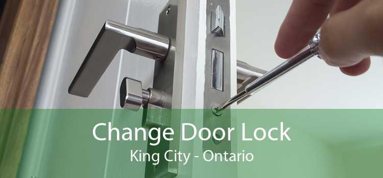 Change Door Lock King City - Ontario