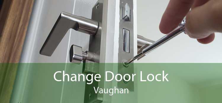 Change Door Lock Vaughan
