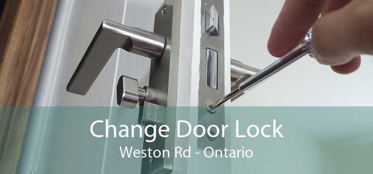 Change Door Lock Weston Rd - Ontario