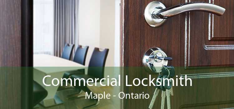 Commercial Locksmith Maple - Ontario