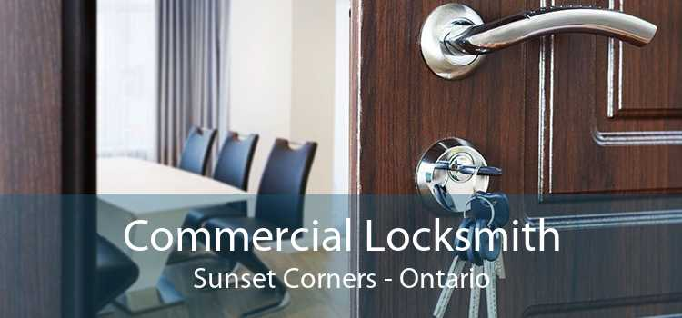 Commercial Locksmith Sunset Corners - Ontario