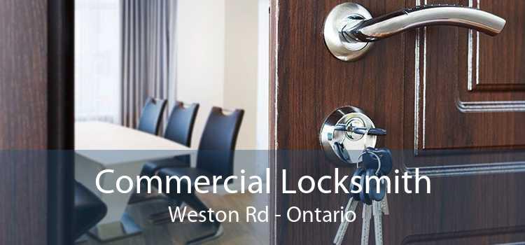 Commercial Locksmith Weston Rd - Ontario