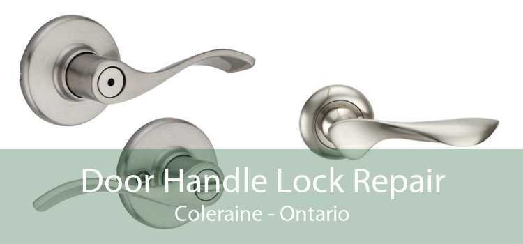 Door Handle Lock Repair Coleraine - Ontario