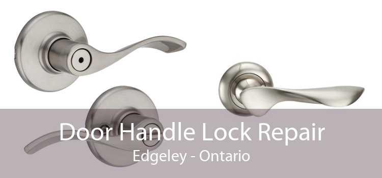Door Handle Lock Repair Edgeley - Ontario