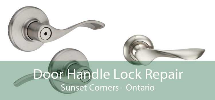 Door Handle Lock Repair Sunset Corners - Ontario