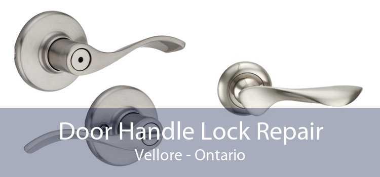 Door Handle Lock Repair Vellore - Ontario