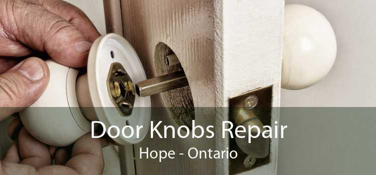 Door Knobs Repair Hope - Ontario