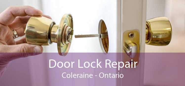 Door Lock Repair Coleraine - Ontario