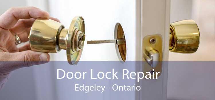 Door Lock Repair Edgeley - Ontario