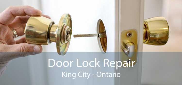 Door Lock Repair King City - Ontario