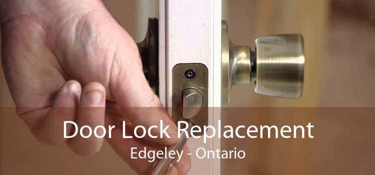 Door Lock Replacement Edgeley - Ontario