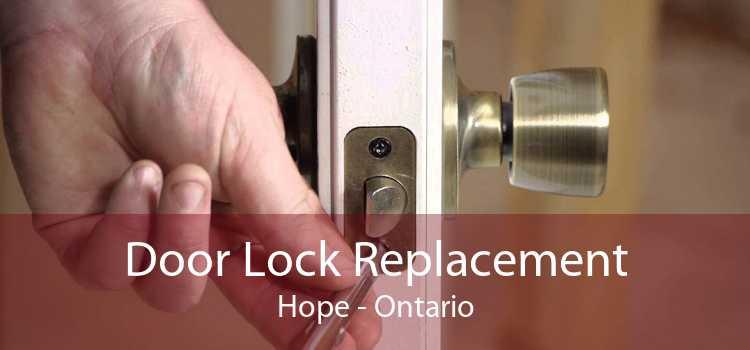 Door Lock Replacement Hope - Ontario