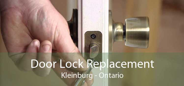 Door Lock Replacement Kleinburg - Ontario