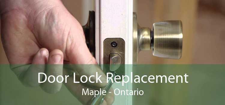 Door Lock Replacement Maple - Ontario