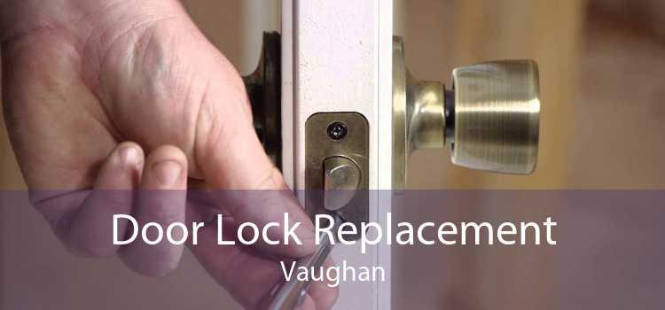 Door Lock Replacement Vaughan