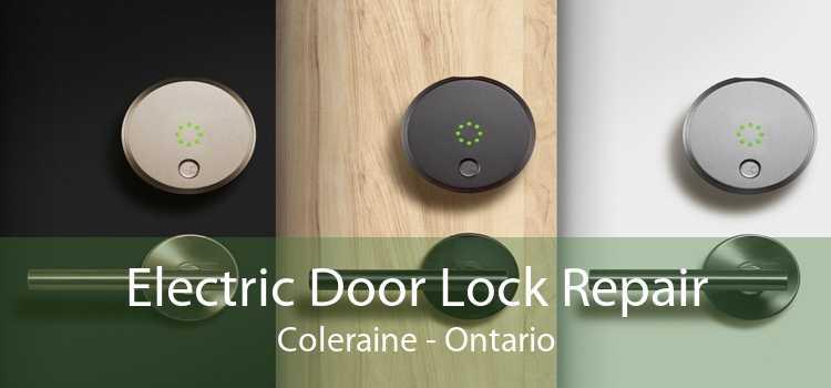 Electric Door Lock Repair Coleraine - Ontario