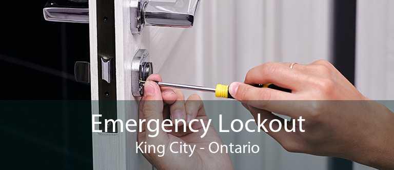 Emergency Lockout King City - Ontario