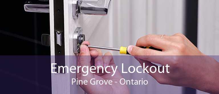 Emergency Lockout Pine Grove - Ontario