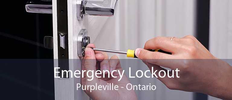 Emergency Lockout Purpleville - Ontario