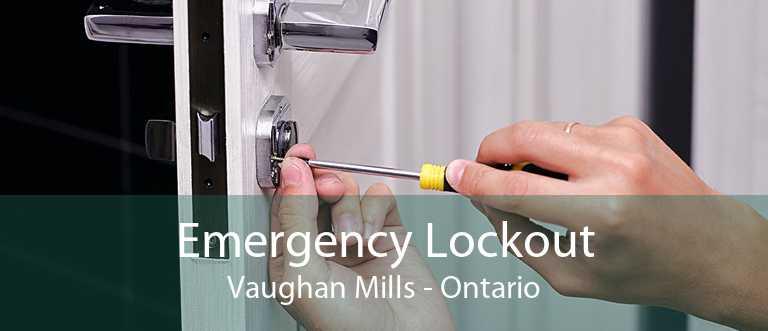 Emergency Lockout Vaughan Mills - Ontario