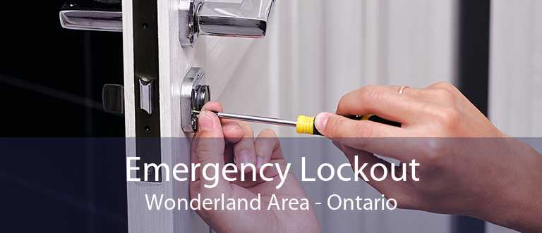 Emergency Lockout Wonderland Area - Ontario