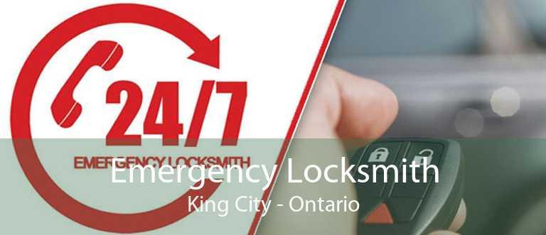 Emergency Locksmith King City - Ontario