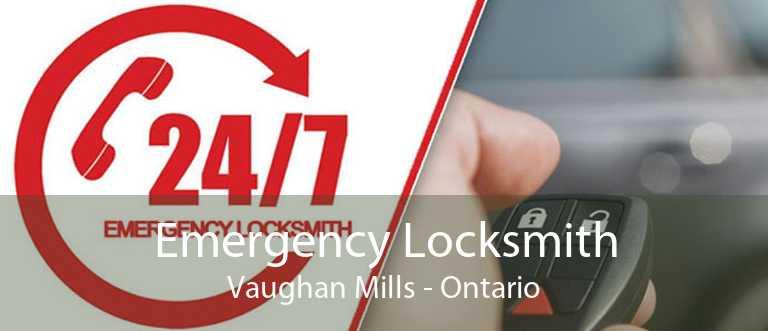Emergency Locksmith Vaughan Mills - Ontario