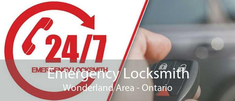 Emergency Locksmith Wonderland Area - Ontario