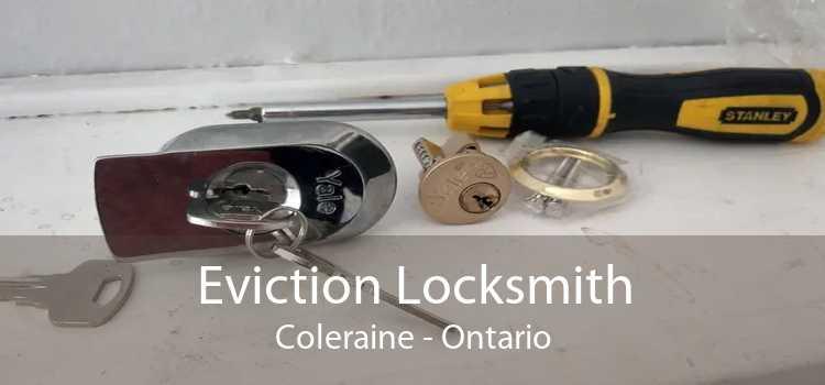 Eviction Locksmith Coleraine - Ontario