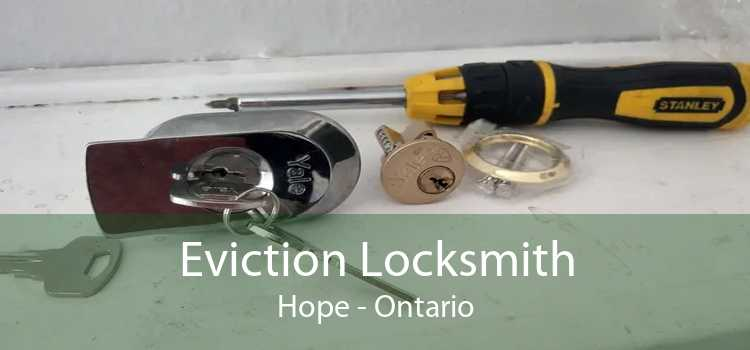 Eviction Locksmith Hope - Ontario