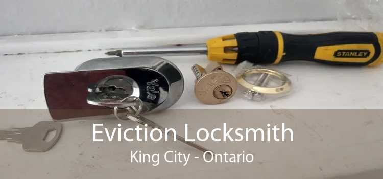Eviction Locksmith King City - Ontario