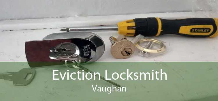 Eviction Locksmith Vaughan