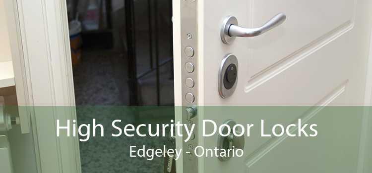 High Security Door Locks Edgeley - Ontario