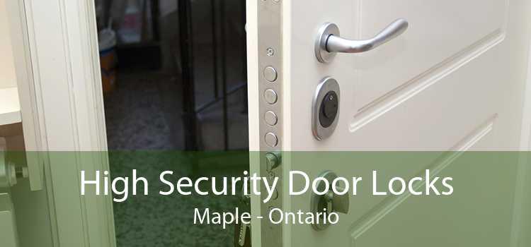 High Security Door Locks Maple - Ontario