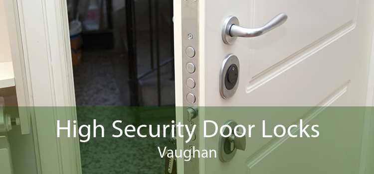 High Security Door Locks Vaughan
