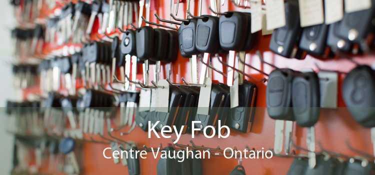 Key Fob Centre Vaughan - Ontario