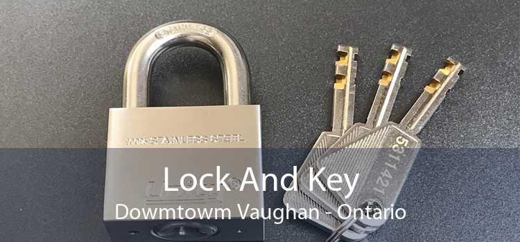 Lock And Key Dowmtowm Vaughan - Ontario