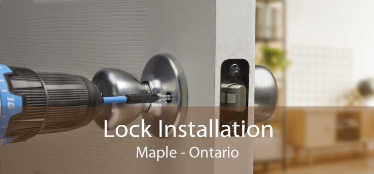 Lock Installation Maple - Ontario