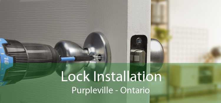 Lock Installation Purpleville - Ontario