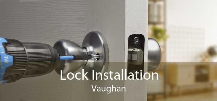 Lock Installation Vaughan