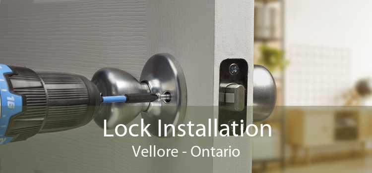 Lock Installation Vellore - Ontario