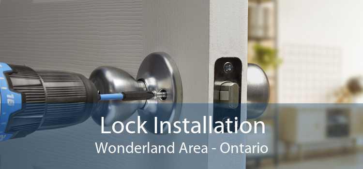 Lock Installation Wonderland Area - Ontario